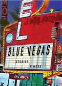 Image of Blue Vegas: Stories by P Moss