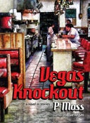 Image of Vegas Knockout: A Novel In Stories by P Moss