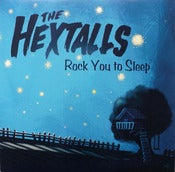 Image of The Hextalls - Rock You To Sleep LP Black Vinyl /100