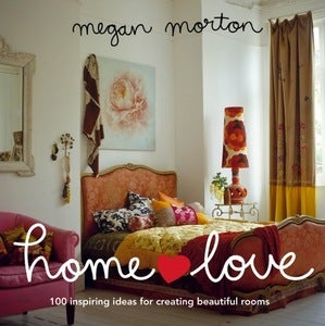 Image of Megan Morton's HOMELOVE 