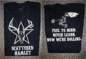 Image of Scattered Hamlet Fuel To Burn Shirt