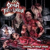 Image of Devour The Unborn-Consuming The Morgue Remains CD