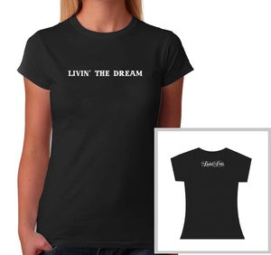 Image of Women's Livin' the Dream T-Shirt