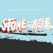 "Image of My America Is Watching Tigers Die ""Stone Age"" CD"