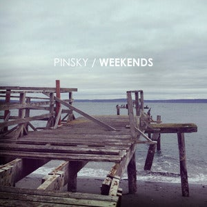 Image of Pinsky - Weekends (Digital EP)