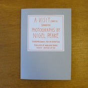 Image of A Visit - Part II: Photographs by Nigel Peake