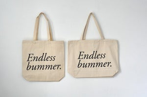Image of endless bummer tote