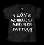 Image of I Love My Grandma and Her Tattoos Style #