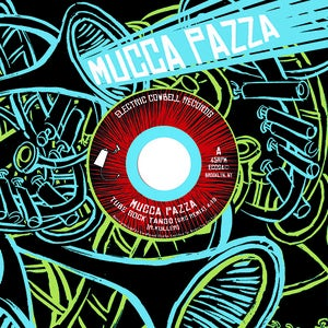 Image of Mucca Pazza (EC024)  45RPM 7&quot; Remix Edition + K12 Drum Cadence