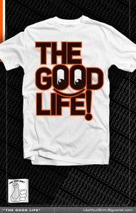 Image of The Good Life ! (White)