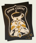 Image of Drink Coffee & Ride All Night Poster