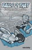 Image of Balls 2 That Book Three: Full Upright Position