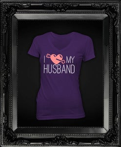 Image of I Love My Husband  || Purple