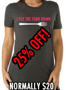 Image of I Put The Fork Down Girls Fit