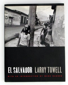 Image of El Salvador by Larry Towell (Signed)