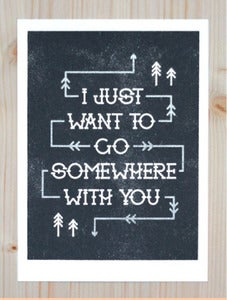 Image of Somewhere With You Print