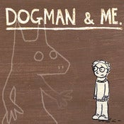 Image of ed stockham - dogman & me