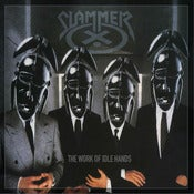 Image of SLAMMER - The Work Of Idle Hands...