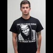 Image of &quot;THE ONLY GOOD HUMAN&quot; SHIRT