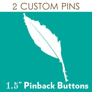 "Image of 2 Custom 1.5"" Pinback Buttons"