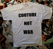 "Image of ""Couture Not War"" Tee"