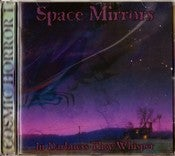 Image of Space Mirrors - In Darkness They Whisper
