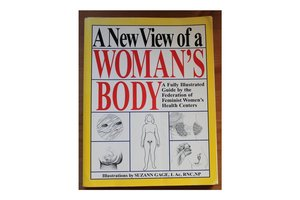 Image of A New View of Womyn's Body by the Federation of Feminist Womyn's Health Centers