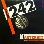 Image of FRONT 242 Masterhit 12&quot;/ Original-Out of Print