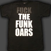 Image of Funkoars f@#k the Funk Oars tee - Mens - Black