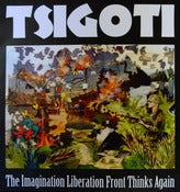 "Image of Tsigoti - ""The Imagination Liberation Front Thinks Again"" - download"