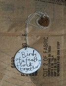 Image of 'Birds of a feather flock together' quote necklace