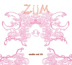 Image of Zum Audio Volume 3 CD