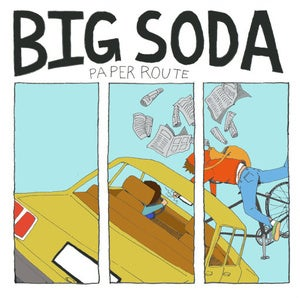 Image of Big Soda-Paper Route 7""