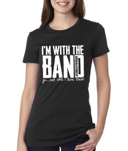 Image of SALE!! I'm With the BAND #CW shirt