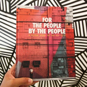 Image of FOR THE PEOPLE, BY THE PEOPLE