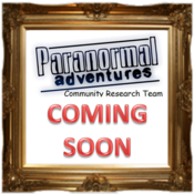 Image of Paranormal Adventures Research Community Investigation COMING SOON