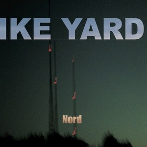 Image of Ike Yard - Nord (dsr005LP) - 300 copies, clear vinyl