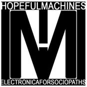 Image of Hopeful Machines: Electronica for Sociopaths shirt