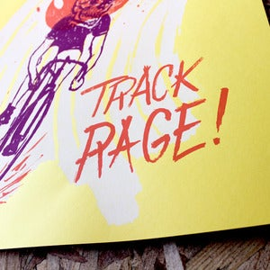 Image of Track Rage Art Print