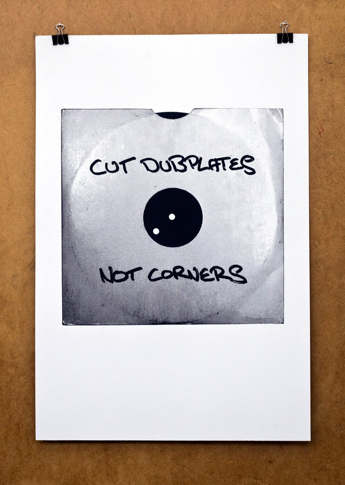 Image of Cut Dubplates Not Corners Screen Print