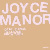 Image of Joyce Manor - Of All Things... CD