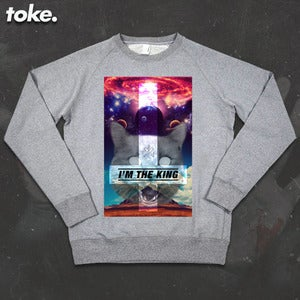 Image of Toke - I'M The King - Sweatshirt