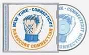 Image of NY/CT HARDCORE CONNECTION COMP Out Now!!