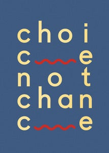 Image of Choice not chance
