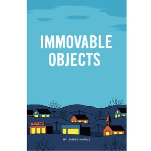 Image of James Hindle &quot;Immovable Objects&quot;