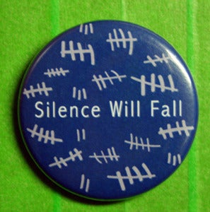 "Image of Silence Will Fall 1.5"" pins"