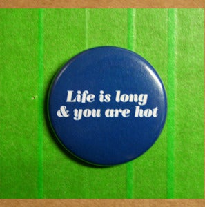 Image of Life is.. Whovian pinback button