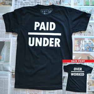 Image of Underpaid &amp; Overworked