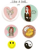"Image of ""Like A Doll"" pins"