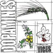 Image of The Dopamines - Vices LP (Black or White/Clear vinyl)